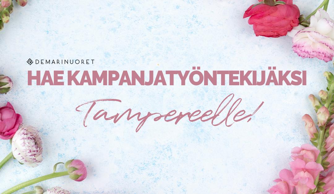 Hae kampanjatyöntekijäksi kesäksi Tampereelle!