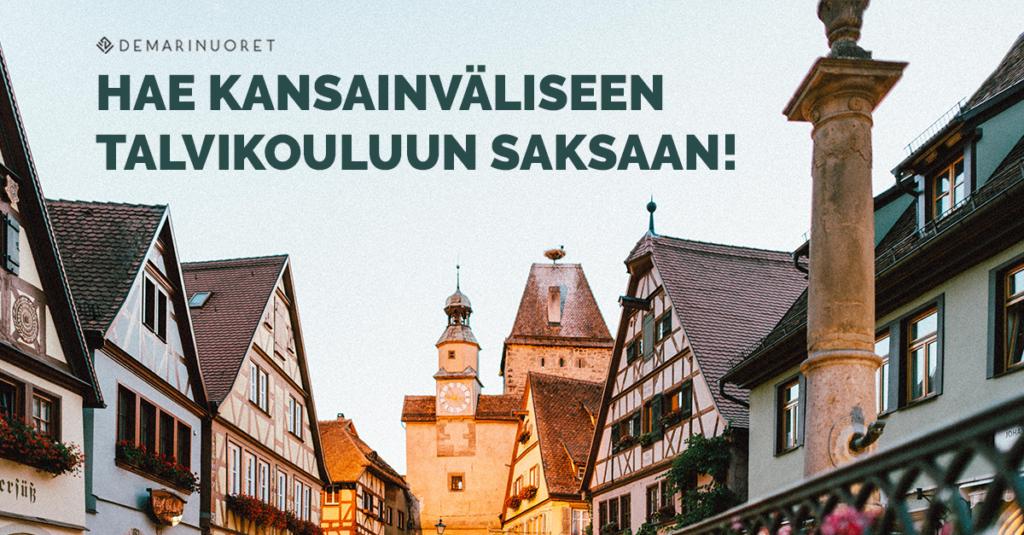 Tekstissä lukee: Hae kansainväliseen talvikouluun saksaan! Kiva kuva, missä piparkakkutalon näköisiä rakennuksia saksassa. Satumaisen näköinen kaupunki.