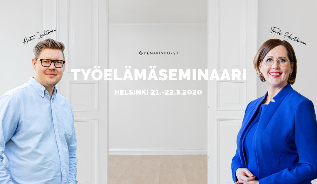 Tervetuloa Demarinuorten Työelämäseminaariin 21.-22.3.2020 Helsingin Hakaniemeen!