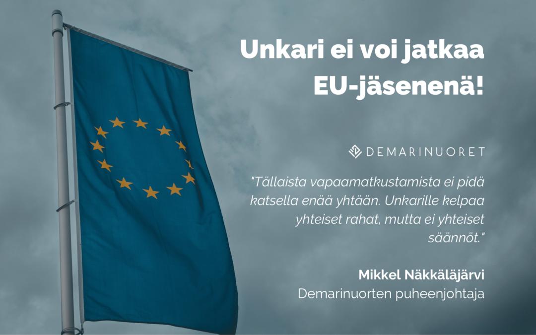 Unkari on erotettava EU:sta!