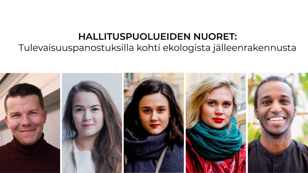 Hallituspuolueiden nuoret: Tulevaisuuspanostuksilla kohti ekologista jälleenrakennusta!