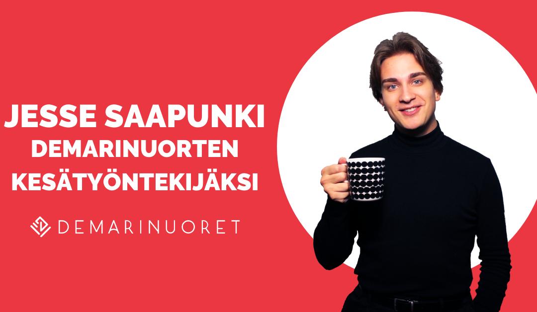 Demarinuorten kesätyöntekijäksi Jesse Saapunki