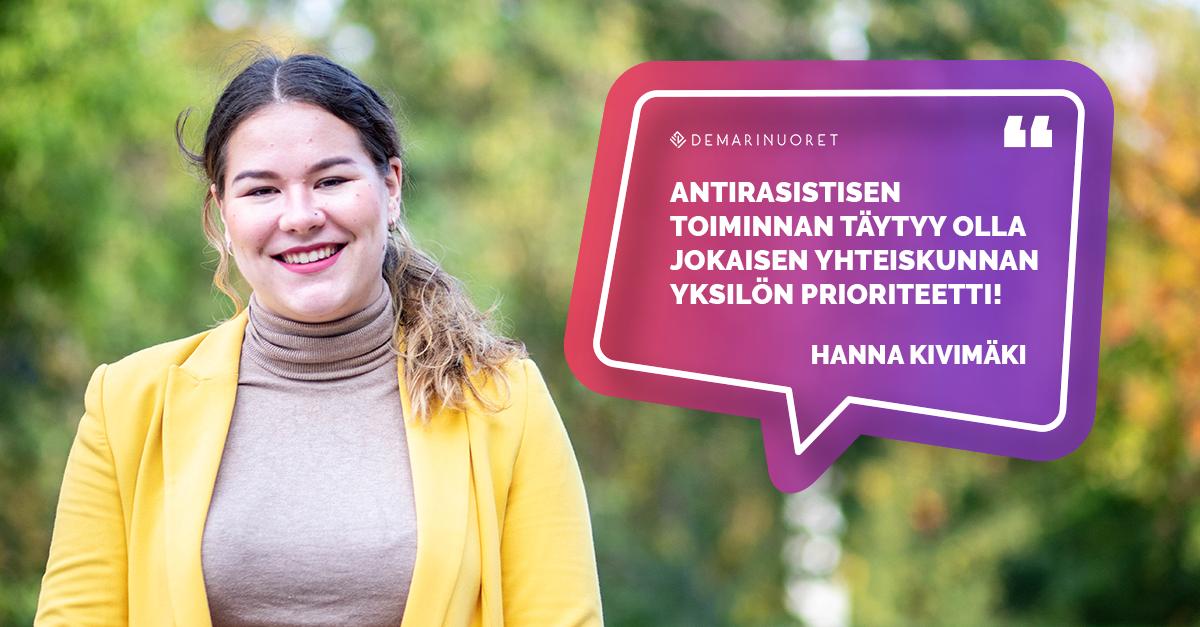 """Hanna Kivimäki sanoo """"Antirasistisen toiminnan täytyy olla jokaisen yhteiskunnan yksilön prioriteetti"""""""