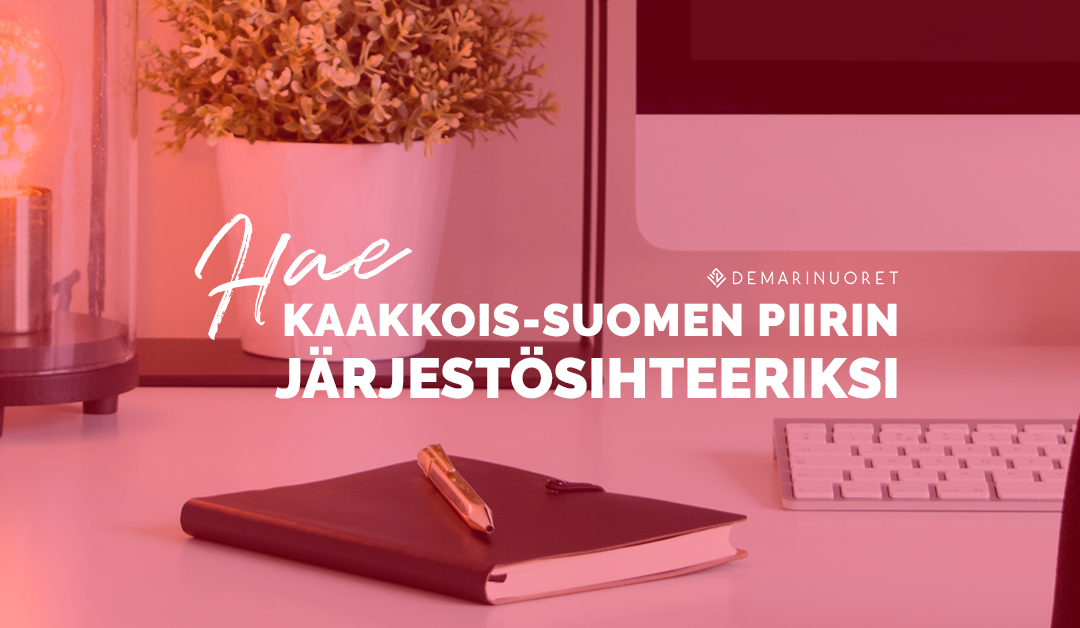Demarinuoret etsii järjestösihteeriä Kaakkois-Suomen piiriin (Hakuaikaa jatkettu 20.5. asti)