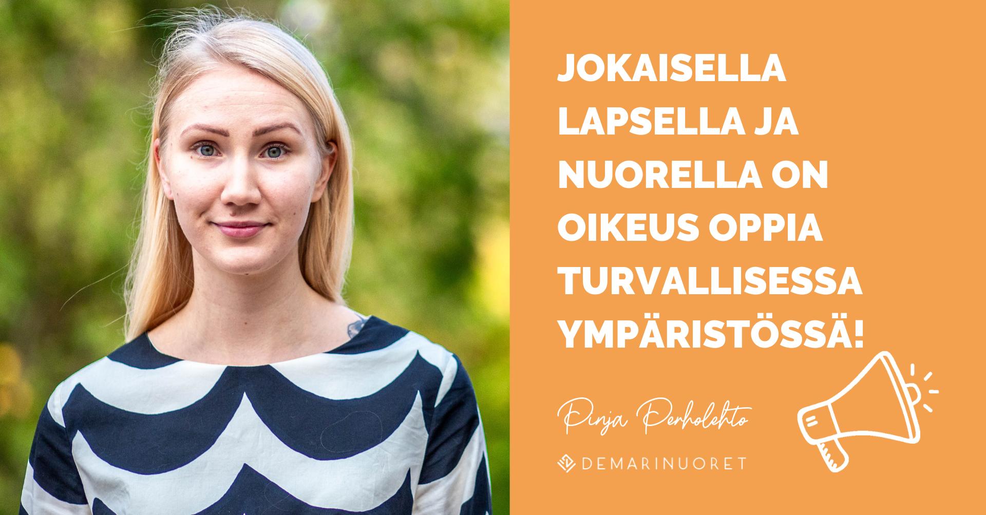 """Puheenjohtaja Pinja Perholehdon vieressä lukee teksti """"Jokaisella lapsella ja nuorella on oikeus oppia turvallisessa ympäristössä"""""""